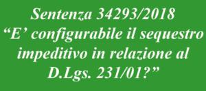 Sequestro impeditivo e rapporto con il D.Lgs. 231/01
